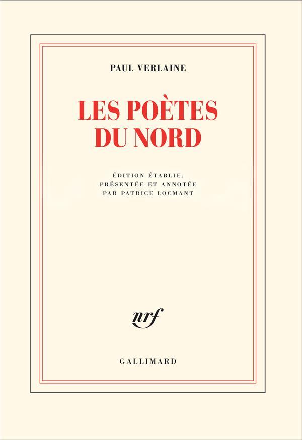 LES POETES DU NORD VERLAINE PAUL GALLIMARD