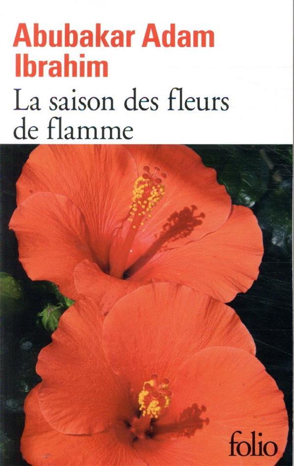 LA SAISON DES FLEURS DE FLAMME