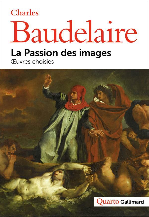 LA PASSION DES IMAGES - OEUVRES CHOISIES