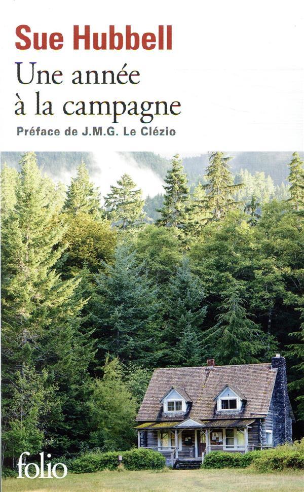 UNE ANNEE A LA CAMPAGNE - VIVRE LES QUESTIONS HUBBELL/LE CLEZIO GALLIMARD