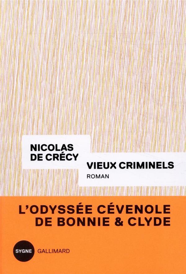 VIEUX CRIMINELS