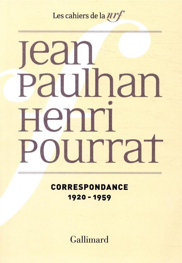 CORRESPONDANCE (1920-1959) PAULHAN/POURRAT GALLIMARD