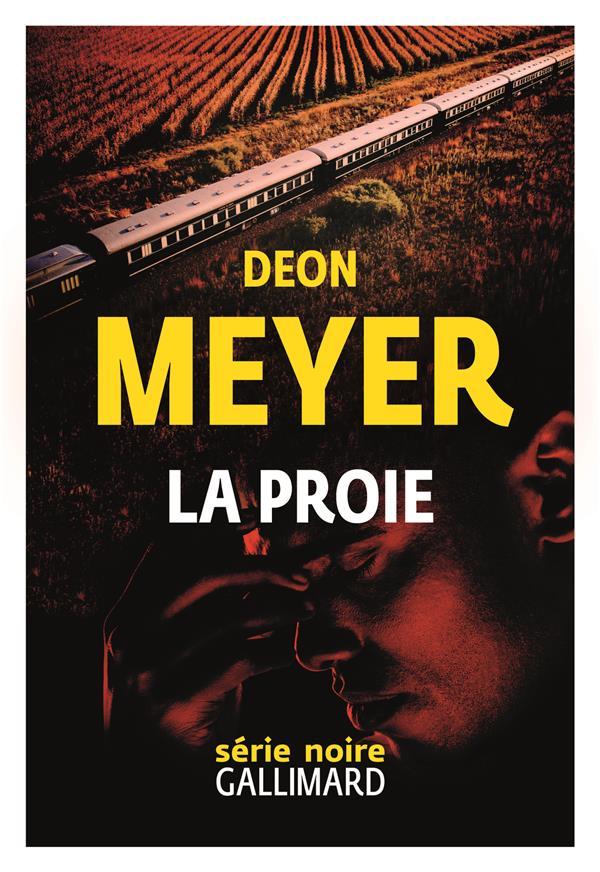 LA PROIE MEYER, DEON GALLIMARD
