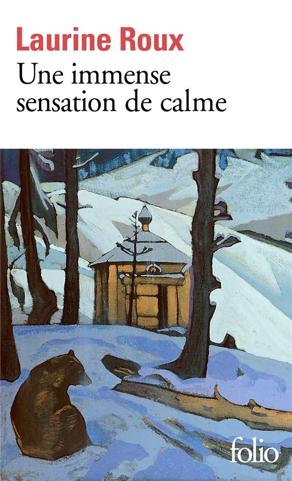 UNE IMMENSE SENSATION DE CALME ROUX LAURINE GALLIMARD