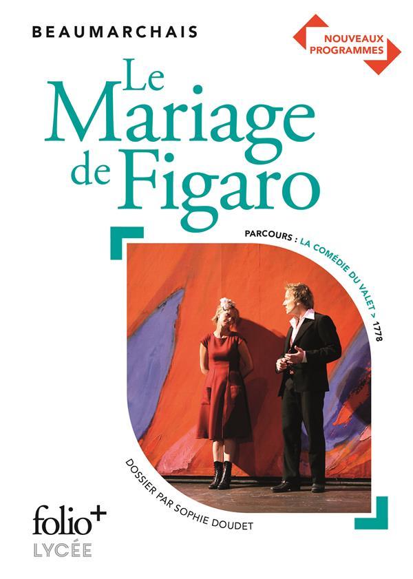 LE MARIAGE DE FIGARO BEAUMARCHAIS GALLIMARD