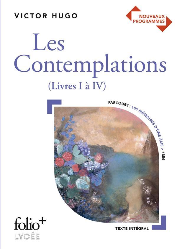 LES CONTEMPLATIONS (LIVRES I A IV), DE VICTOR HUGO HUGO VICTOR GALLIMARD