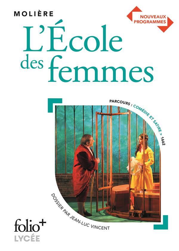 L'ECOLE DES FEMMES, DE MOLIERE MOLIERE GALLIMARD