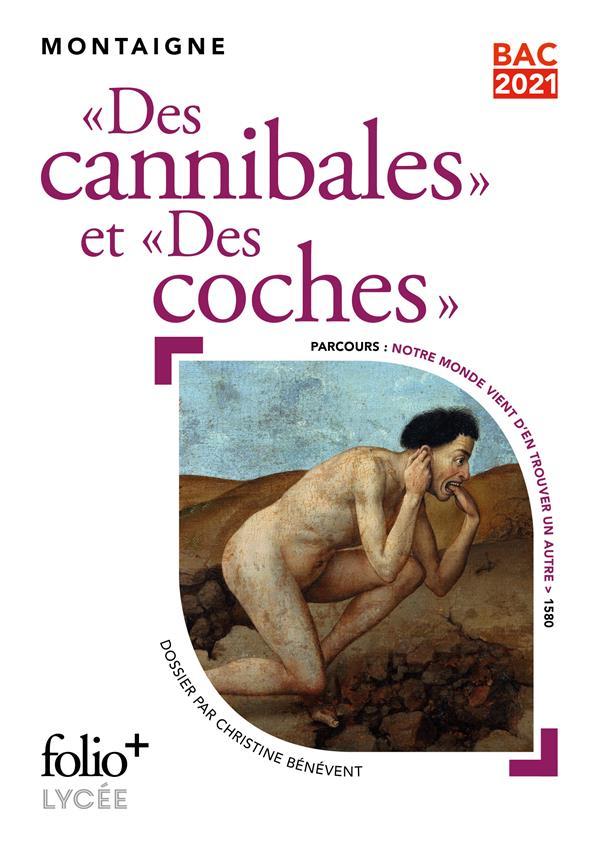 DES CANNIBALES  -  DES COCHES MONTAIGNE MICHEL DE GALLIMARD