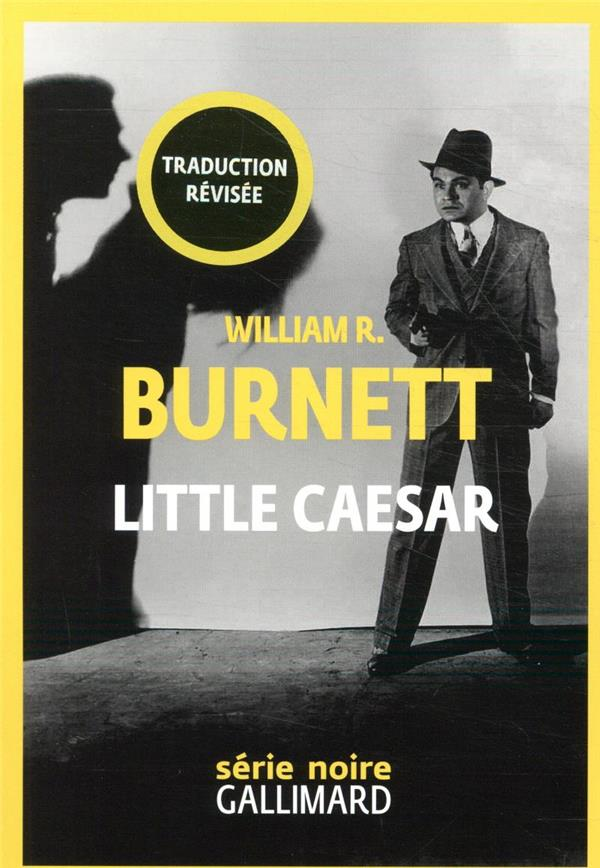 LITTLE CAESAR BURNETT/TADIE GALLIMARD