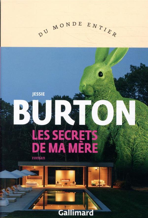 LES SECRETS DE MA MERE BURTON, JESSIE GALLIMARD