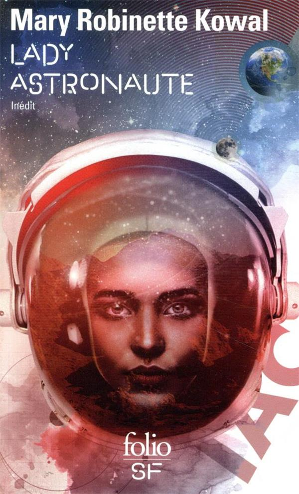 LADY ASTRONAUTE ROBINETTE KOWAL, MARY GALLIMARD