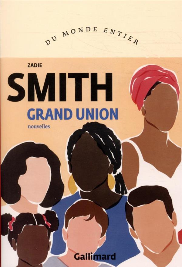 GRAND UNION SMITH ZADIE GALLIMARD