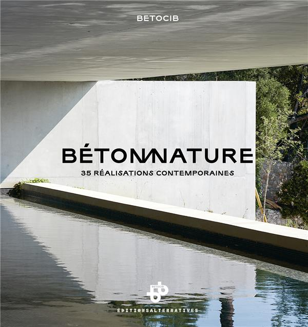 BETON NATURE  -  35 REALISATIONS CONTEMPORAINES