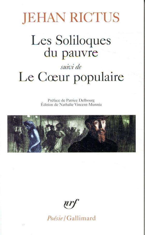 LES SOLILOQUES DU PAUVRE  -  LE COEUR POPULAIRE