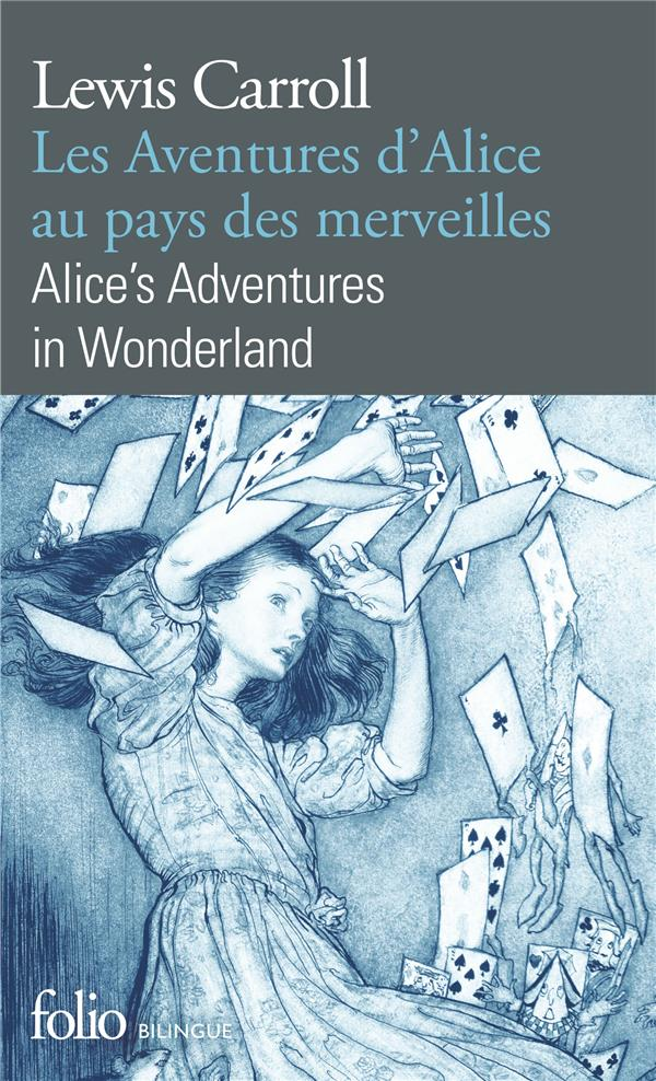 LES AVENTURES D'ALICE AU PAYS DES MERVEILLES  -  ALICE'S ADVENTURES IN WONDERLAND