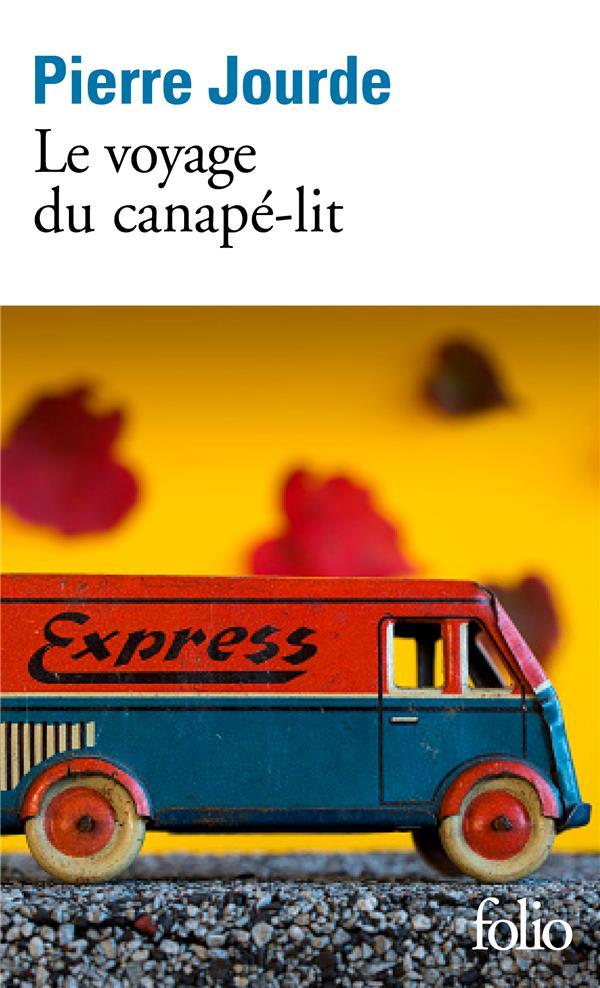 LE VOYAGE DU CANAPE-LIT JOURDE PIERRE GALLIMARD