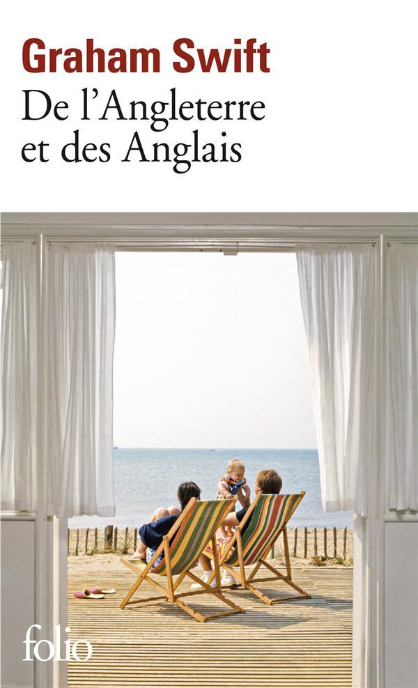 DE L'ANGLETERRE ET DES ANGLAIS SWIFT, GRAHAM GALLIMARD