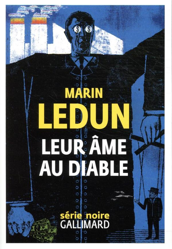 LEUR AME AU DIABLE LEDUN MARIN GALLIMARD