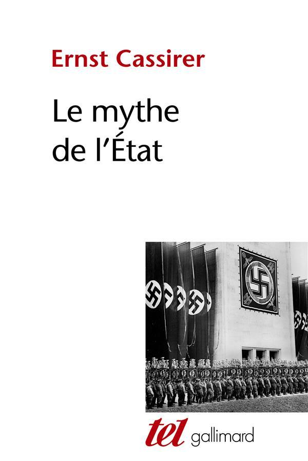 LE MYTHE DE L'ÉTAT CASSIRER ERNST GALLIMARD
