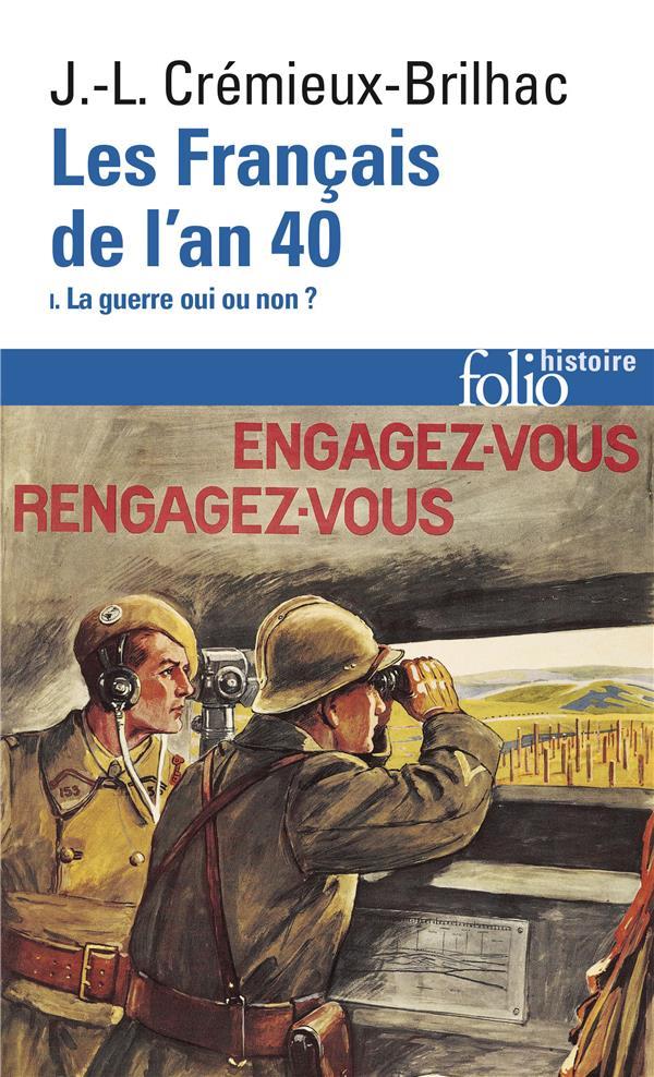 LES FRANCAIS DE L'AN 40 T.1