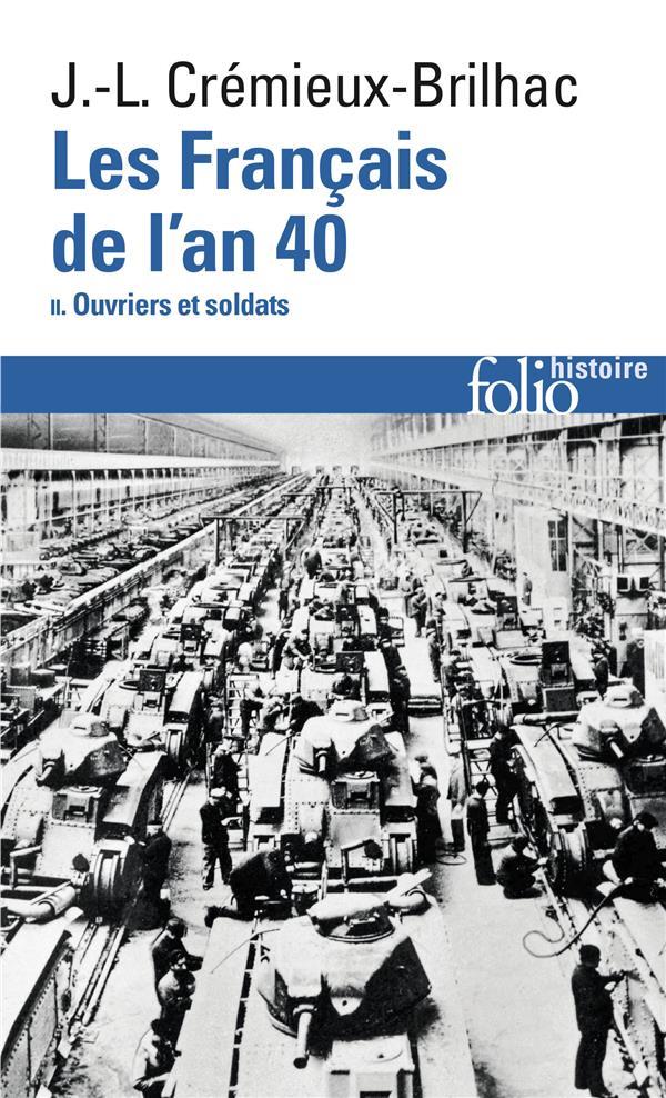 LES FRANCAIS DE L'AN 40 T.2 CREMIEUX-BRILHAC J-L GALLIMARD