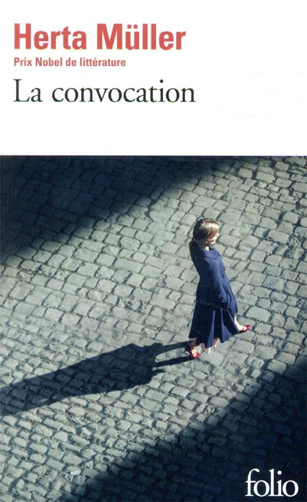 LA CONVOCATION MULLER, HERTA GALLIMARD