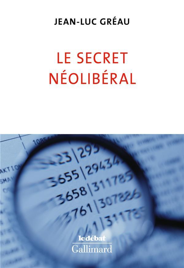 LE SECRET NEOLIBERAL