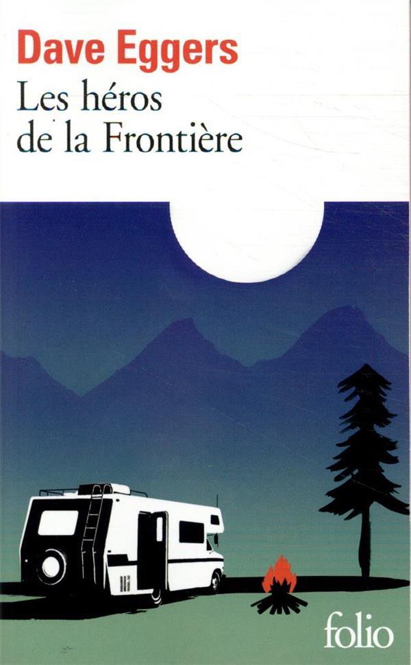 LES HEROS DE LA FRONTIERE