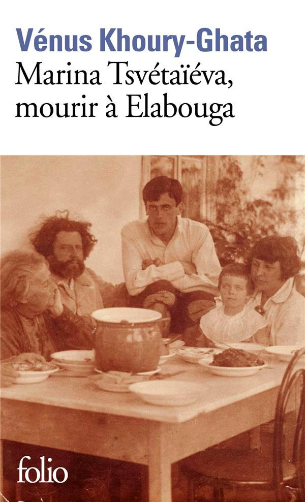 MARINA TSVETAIEVA, MOURIR A ELABOUGA