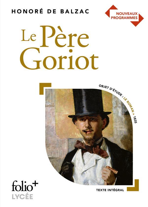 LE PERE GORIOT BALZAC HONORE DE GALLIMARD