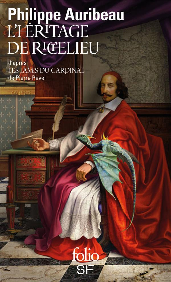 L'HERITAGE DE RICHELIEU  -  D'APRES LES LAMES DU CARDINAL, DE PIERRE PEVEL AURIBEAU, PHILIPPE GALLIMARD