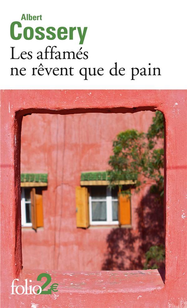 LES AFFAMES NE REVENT QUE DE PAINDANGER DE LA FANTAISIE