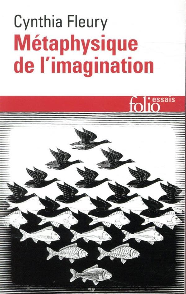 METAPHYSIQUE DE L'IMAGINATION FLEURY CYNTHIA GALLIMARD