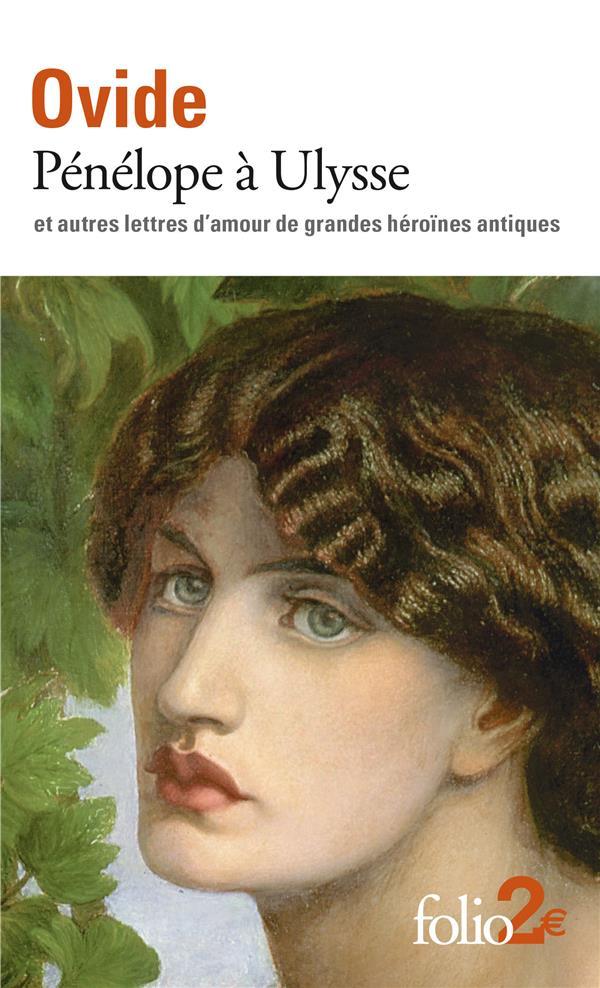 PENELOPE A ULYSSE ET AUTRES LETTRES D'AMOUR DE GRANDES HEROINES ANTIQUES OVIDE GALLIMARD