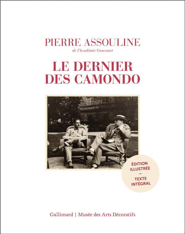 LE DERNIER DES CAMONDO - EDITION ILLUSTREE