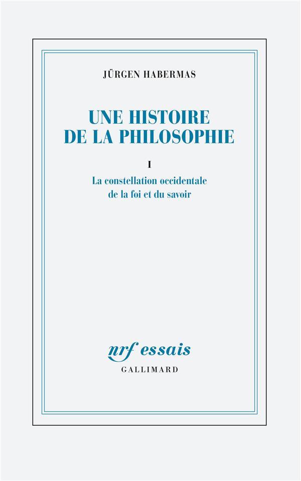 FOI ET SAVOIR T.1 : UNE NOUVELLE HISTOIRE DE LA PHILOSOPHIE