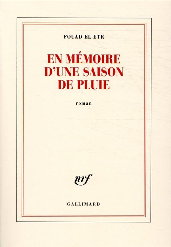 EN MEMOIRE D'UNE SAISON DE PLUIE