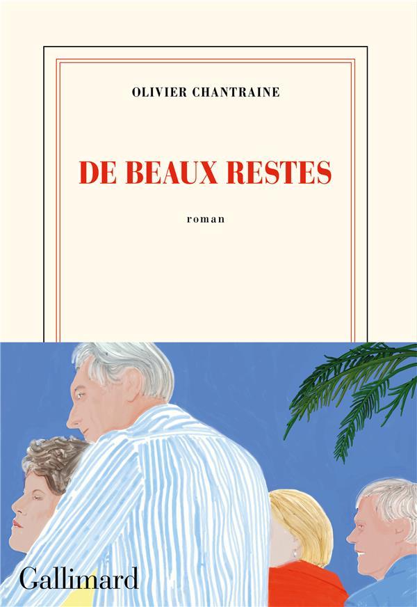 DE BEAUX RESTES CHANTRAINE OLIVIER NC
