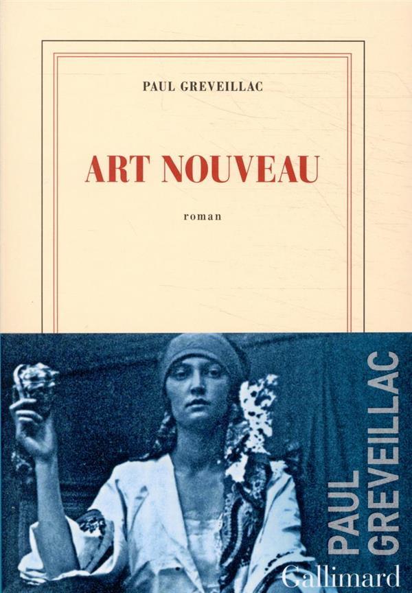 ART NOUVEAU GREVEILLAC PAUL GALLIMARD