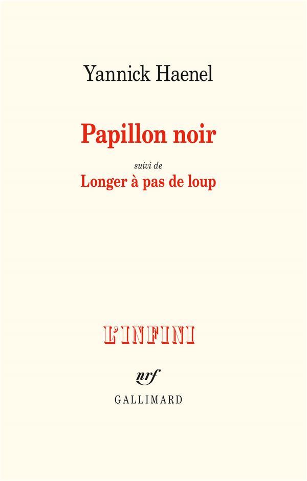 PAPILLON NOIR  -  LONGER A PAS DE LOUP