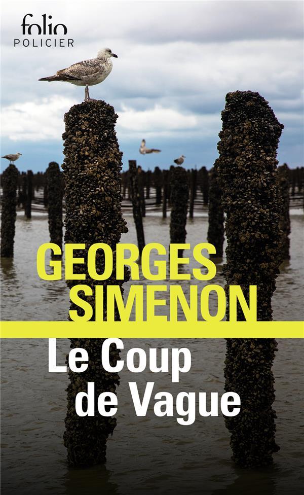 LE COUP DE VAGUE SIMENON, GEORGES GALLIMARD