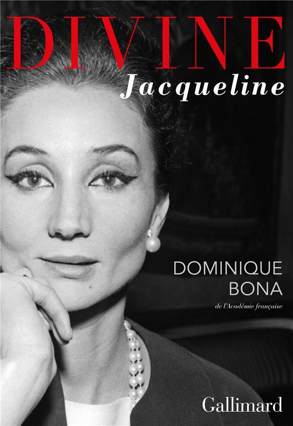 DIVINE JACQUELINE BONA DOMINIQUE GALLIMARD