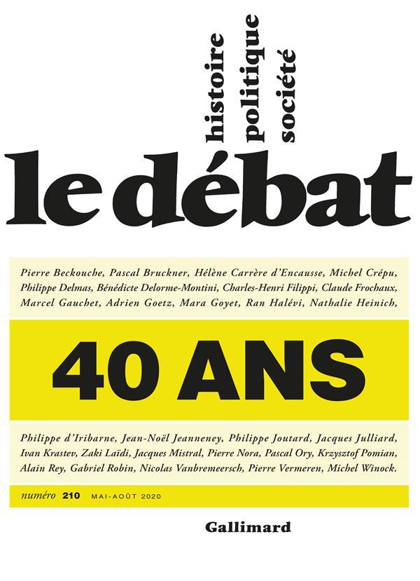 REVUE LE DEBAT N.210  -  40 ANS REVUE LE DEBAT NC