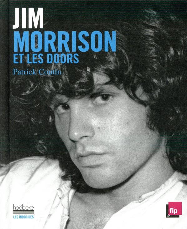 JIM MORRISON ET LES DOORS COUTIN PATRICK GALLIMARD