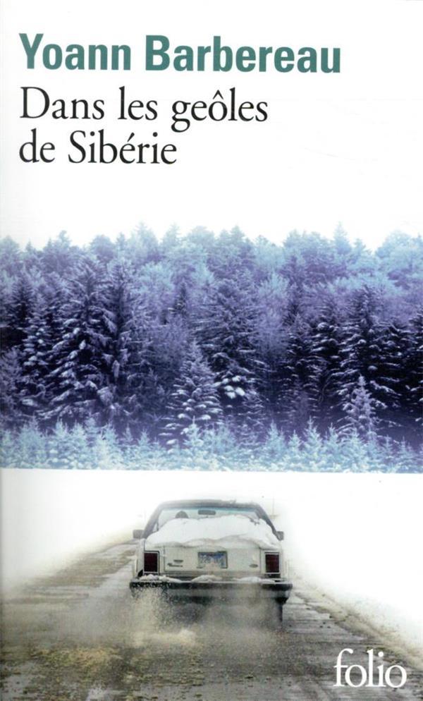 DANS LES GEOLES DE SIBERIE