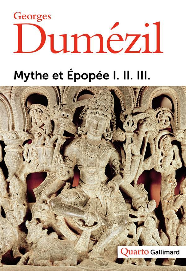 MYTHE ET EPOPEE DUMEZIL, GEORGES GALLIMARD