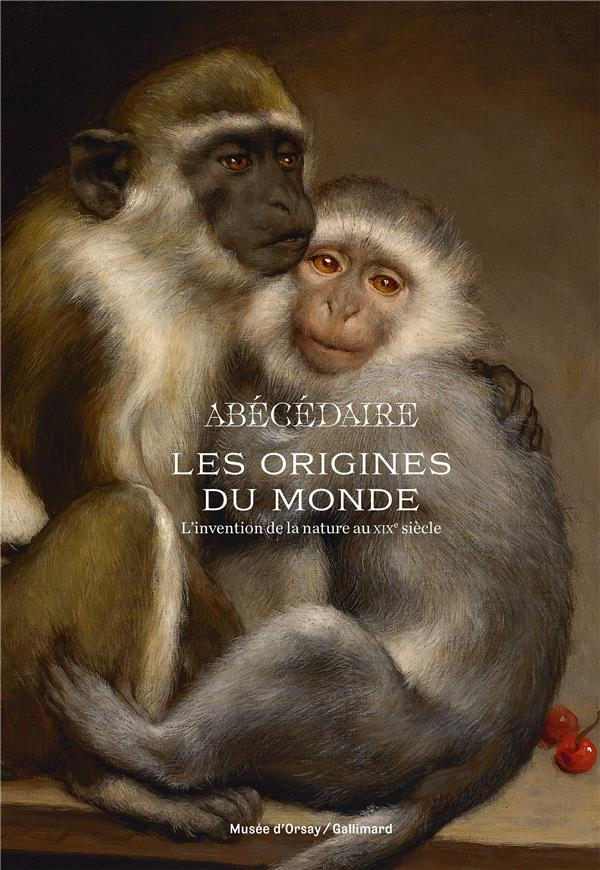 LES ORIGINES DU MONDE. L-ABECEDAIRE - L-INVENTION DE LA NATURE AU XIX  SIECLE