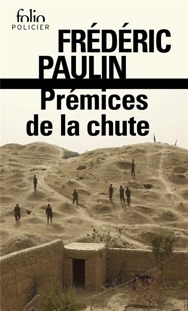 PREMICES DE LA CHUTE PAULIN FREDERIC GALLIMARD
