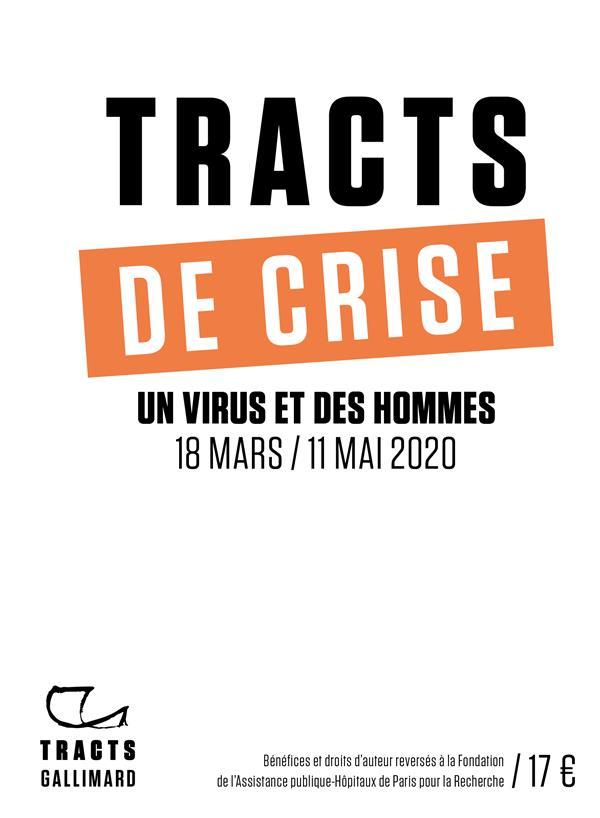TRACTS DE CRISE  -  UN VIRUS ET DES HOMMES, 18 MARS  11 MAI 2020