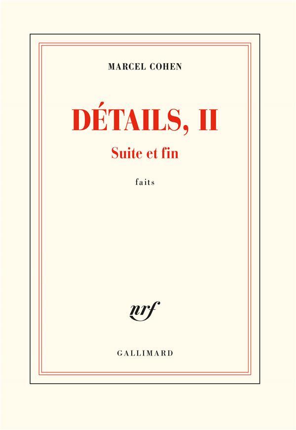 DETAILS, II  -  SUITE ET FIN